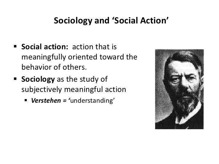 How did sociologist, max weber, contribute to society?
