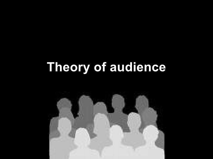 Theory of audience