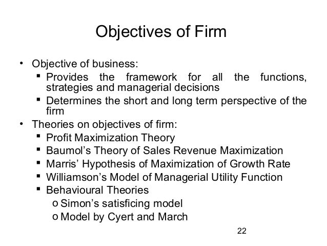comparison of marris s model with baumol s sales maximisation model Comparison of marris s model with baumol s sales maximisation model academics ( baumol , 1962 marris , 1964 williamson, 1963), profit maximization does not always serve as the only correct objective for a firm, especially at various phrases of the business on a timeline scale.