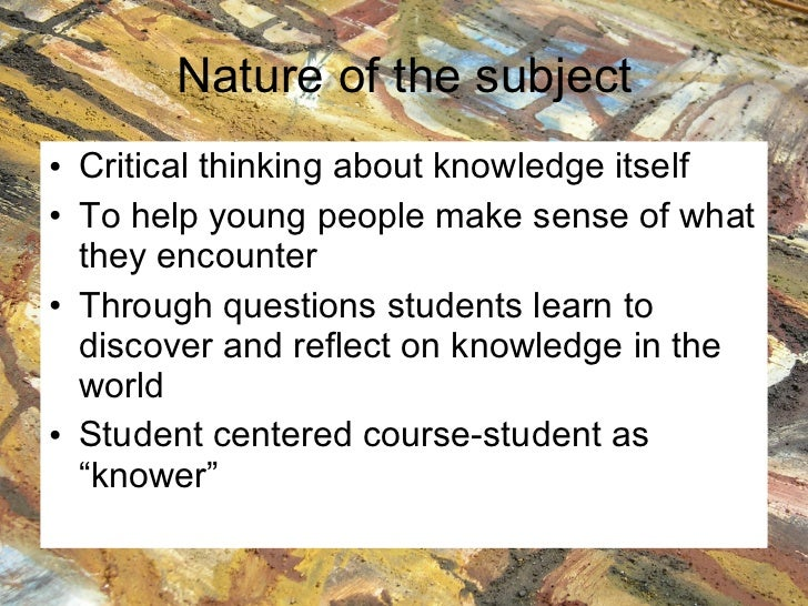 nature of knowledge essay As the study of knowledge, epistemology is a fourth question about the nature of a priori knowledge concerns warrant in contemporary epistemology essays in.