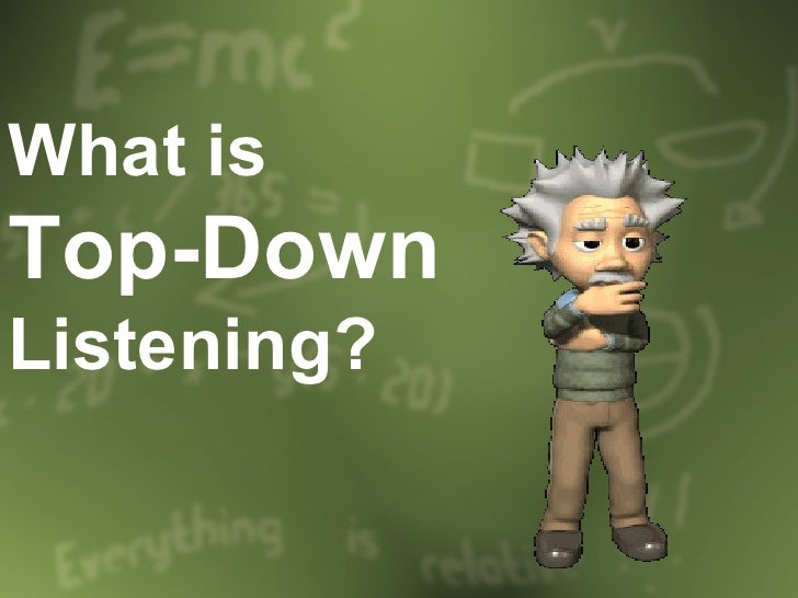 What is top-down?
