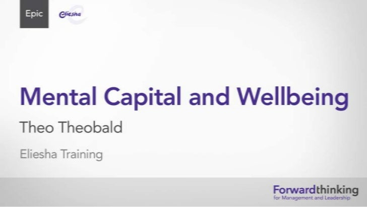 Theo Theobald on Mental Capital and Wellbeing
