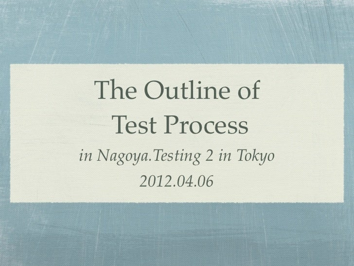 The outlineoftestprocess