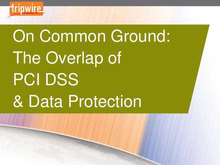 On Common Ground: The Overlap of PCI DSS and Data Protection