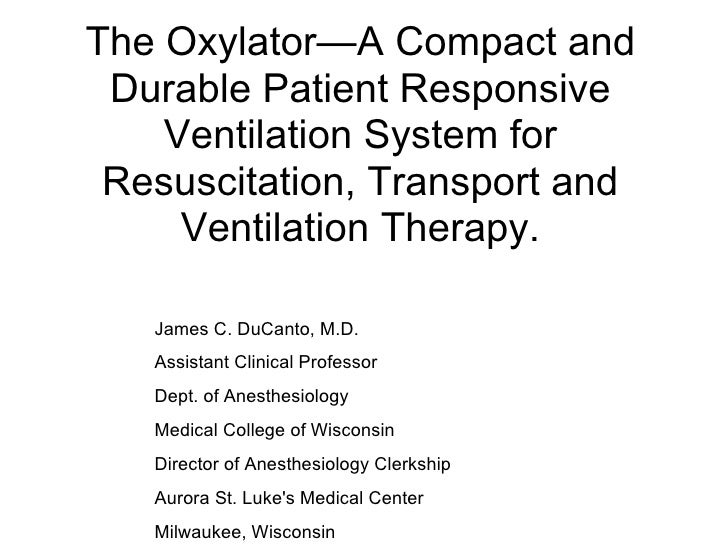The Oxylator—A Compact And Durable Patient Responsive Ventilation System