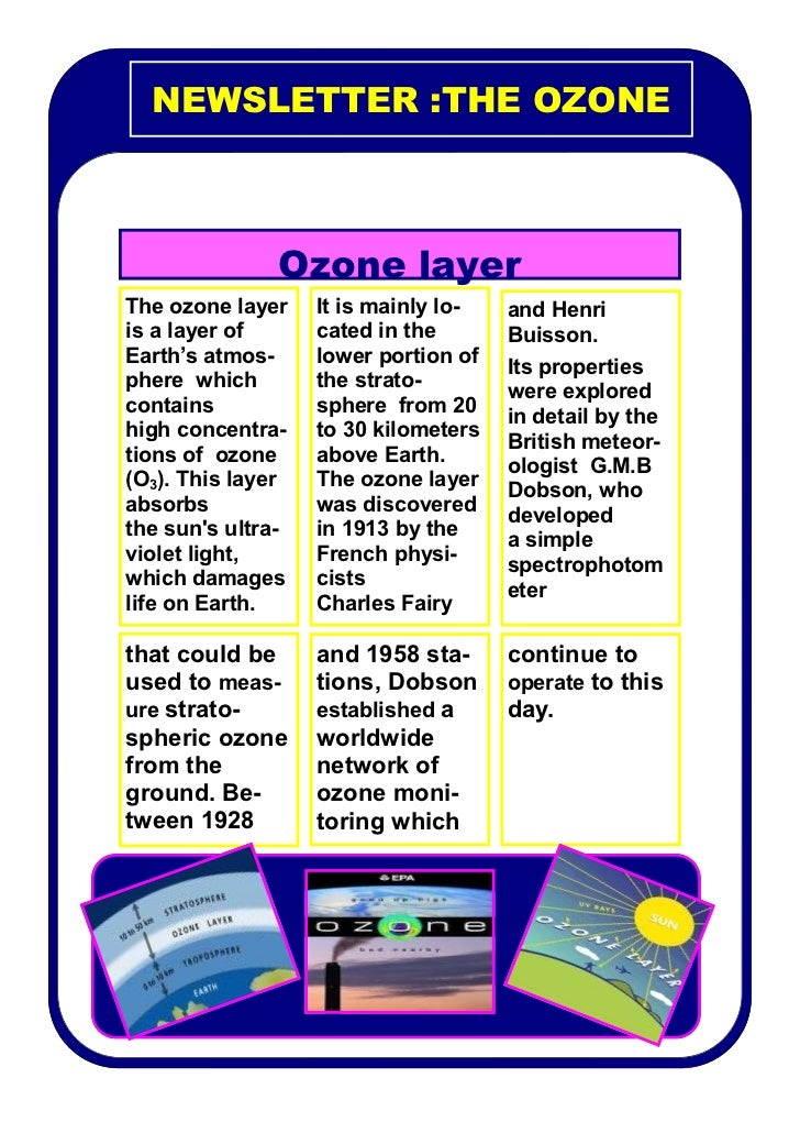 NEWSLETTER :THE OZONE               Ozone layerThe ozone layer    It is mainly lo-   and Henriis a layer of      cated in ...