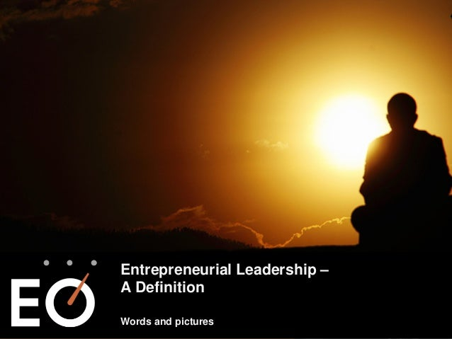 Entrepreneurial Leadership – A Definition Words and pictures