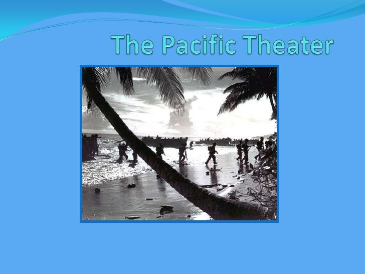 The Pacific Theater<br />
