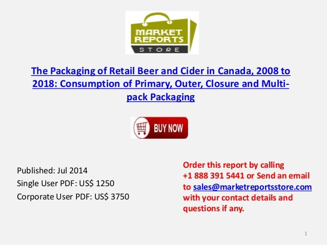 Canada Retail Beer and Cider Packaging Market to 2018 - Analysis & Growth