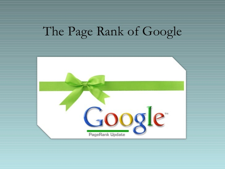The Page Rank of Google