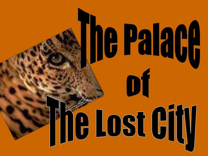 The palace of_the_lost_city