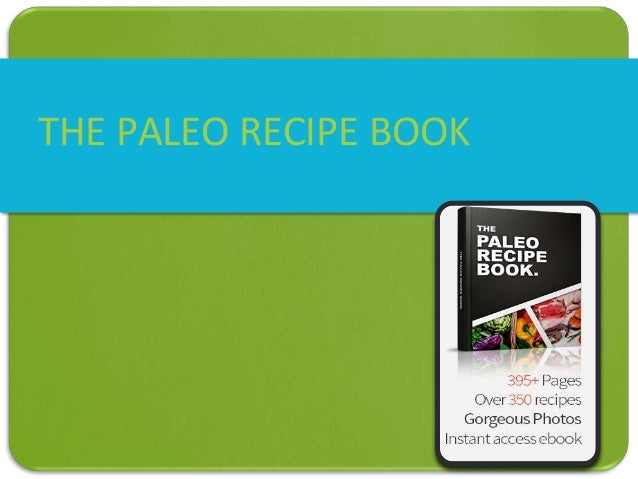 THE PALEO RECIPE BOOK
