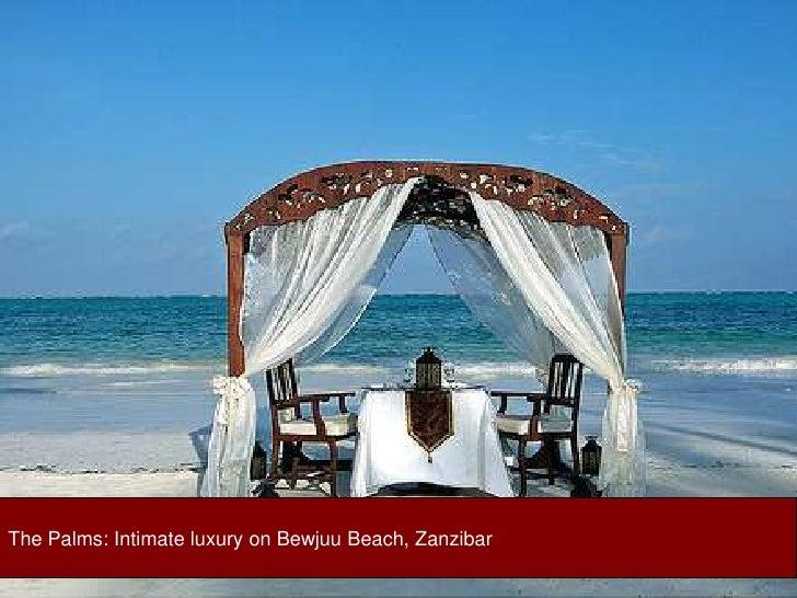 The Palms: Intimate luxury on Bewjuu Beach, Zanzibar<br />
