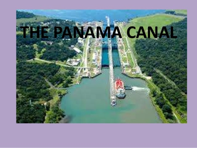 """The Panama Canal"""