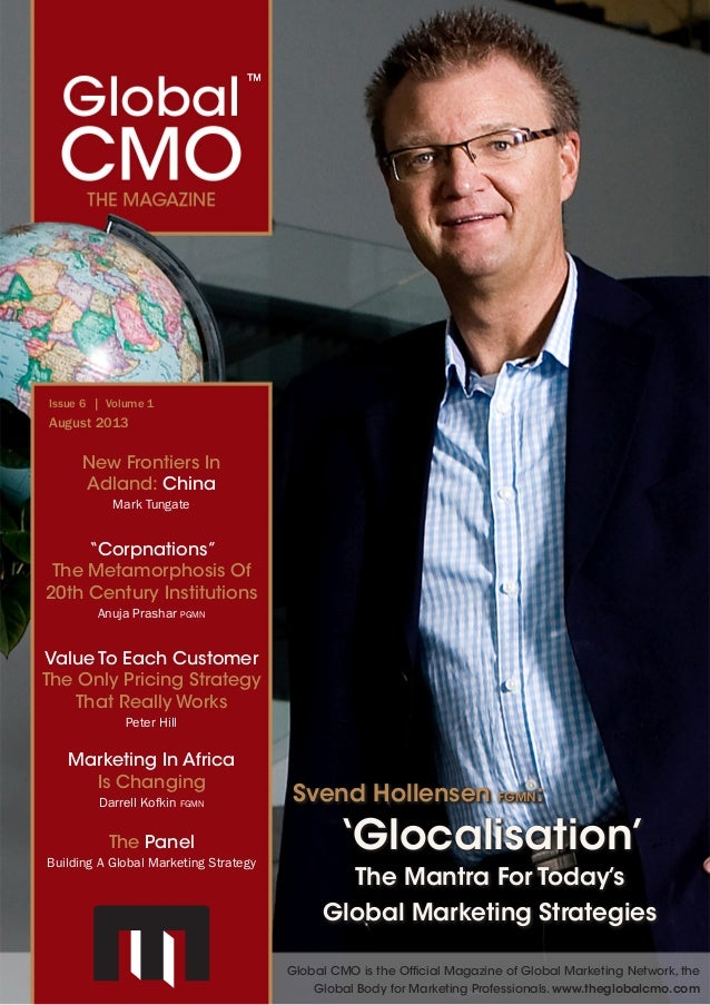 Global CMO™ The Magazine	 August 2013 | 1 Marketing In Africa Is Changing Darrell Kofkin fgmn The Panel Building A Global ...