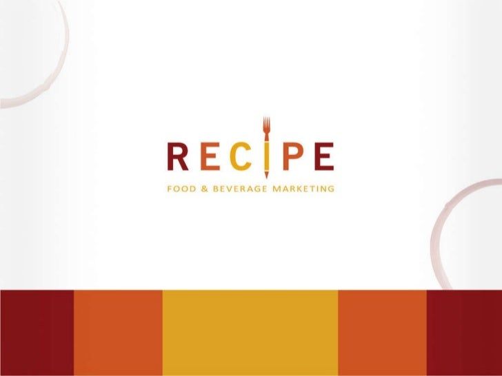 © 2010 Recipe Marketing