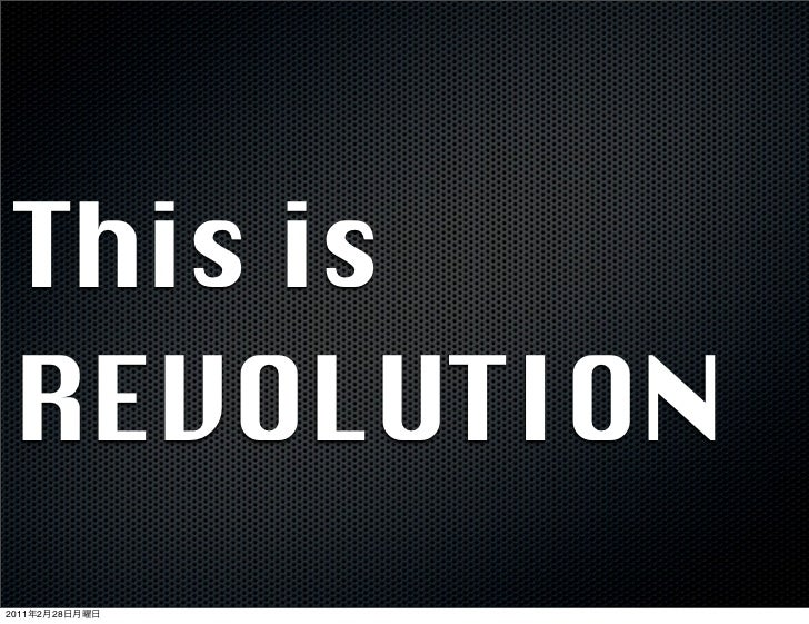 This is REVOLUTION2011   2   28