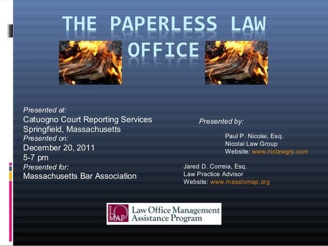 Paul P. Nicolai, Esq. Nicolai Law Group Website: www.niclawgrp.com Jared D. Correia, Esq. Law Practice Advisor Website: ww...