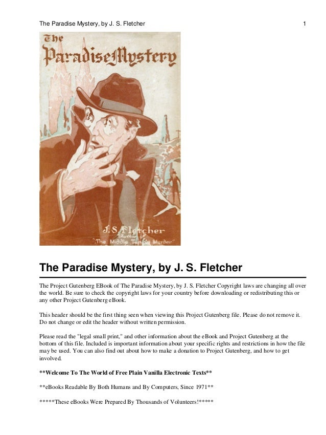 The Paradise Mystery, by J. S. Fletcher                                                                         1The Parad...