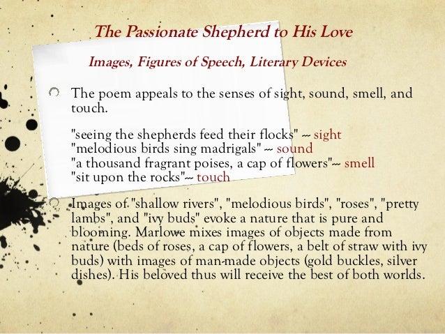 Passionate shepherd to his love analysis
