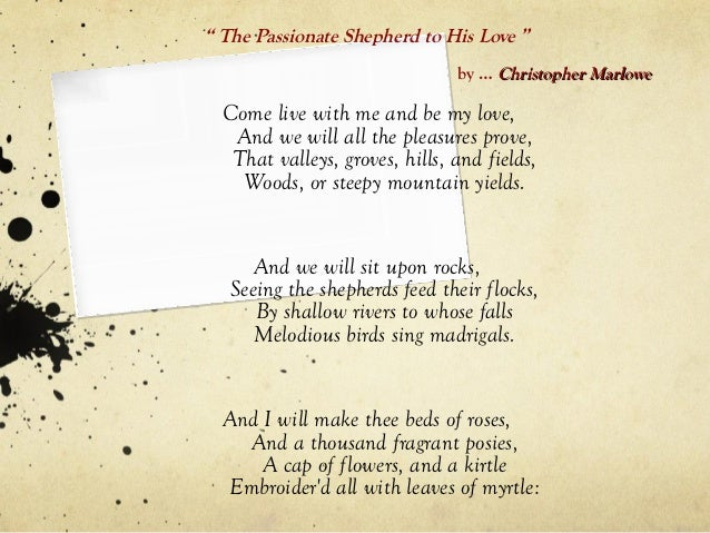 the shepard and the nymph essay Free essay: the shepherd swains shall dance and sing, for thy delight each may morning this, marlowe implies, is the perfect environment of love.