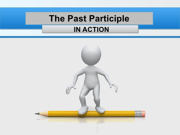 The past participle in action