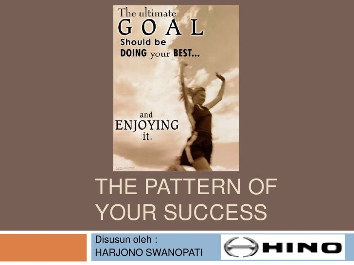 The Pattern Of Your Success