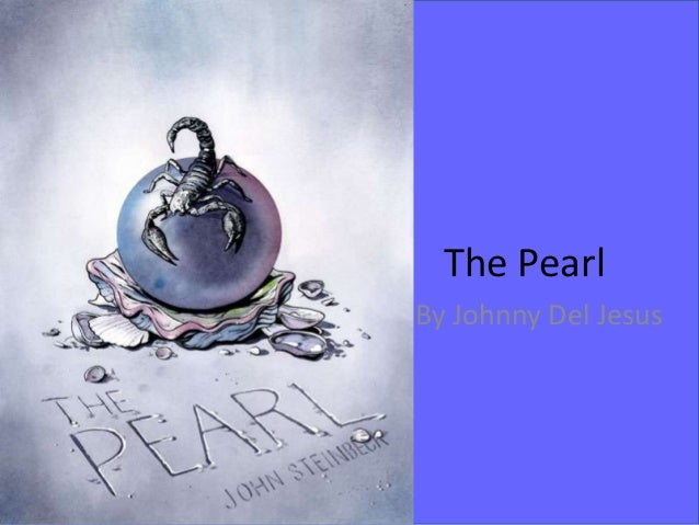 The Pearl By Johnny Del Jesus