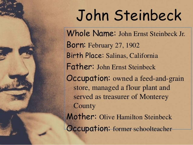 a history of john steinbeck born in salinas california Discover beautiful salinas california, the gateway to the monterey bay in steinbeck country, where you'll find historic sites, unspoiled farmland, world-class wines, a quaint, historic downtown, and some of the friendliest people around author john steinbeck was born here, so visit his boyhood.