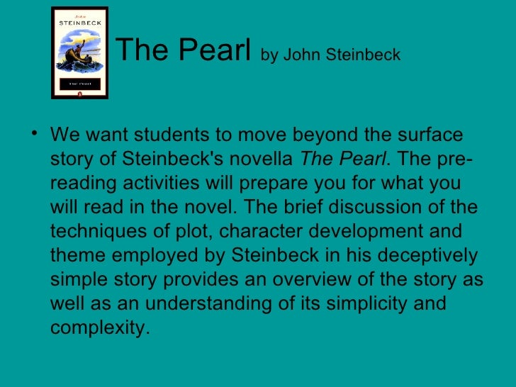 the pearl breif summary of the The pearl: novel summary: chapter 4, free study guides and book notes including comprehensive chapter analysis, complete summary analysis, author biography information, character profiles, theme analysis, metaphor analysis, and top ten quotes on classic literature.