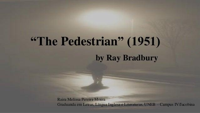 the pedestrian ray bradbury analysis