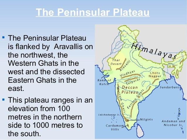 indian peninsular plateau Deccan plateau ganges river south asia - early indian 5 cm/yr physiographic regions the northern mountains northern plains the peninsular plateau thar.