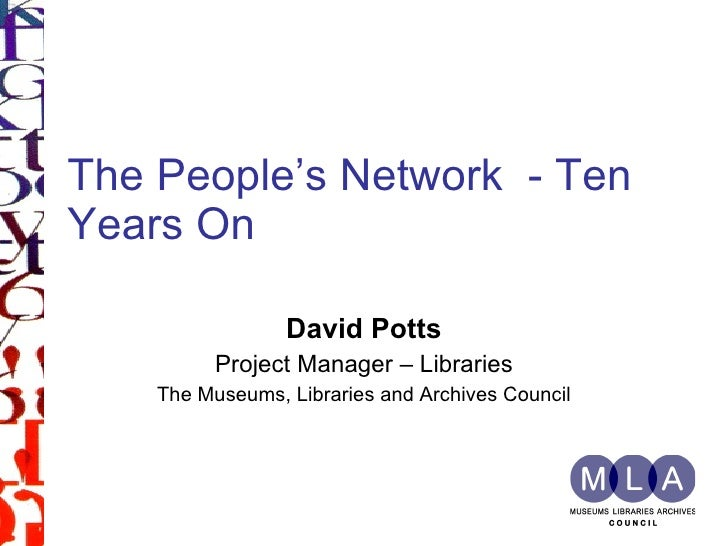 The People's Network 10 years on: opportunity seized or missed?