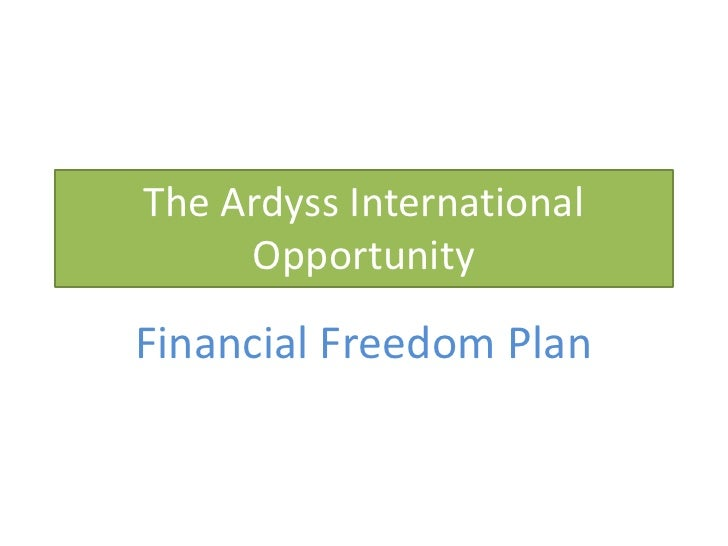 The Ardyss International Opportunity<br />Financial Freedom Plan<br />