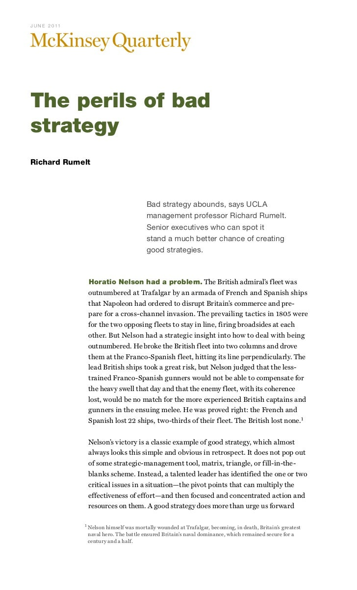 the perils of bad strategy View essay - the perils of bad strategy from law g34 at university of nairobi the perils of bad strategy: a review of literature good strategy is critical to the success of any business (the.