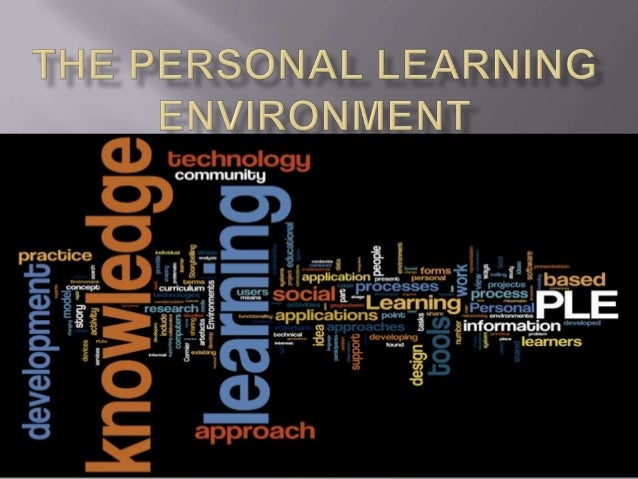 The personal learning environment