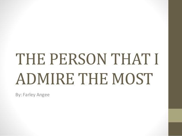A Person I Admire Essay
