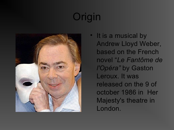 an analysis of the character of the opera ghost in phantom of the opera by gaston leroux Archetypal characters and symbols in although gaston leroux's the phantom of the opera has not analysis of erik, phantom of the opera using two.