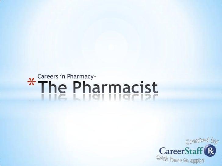 Careers in Pharmacy-*