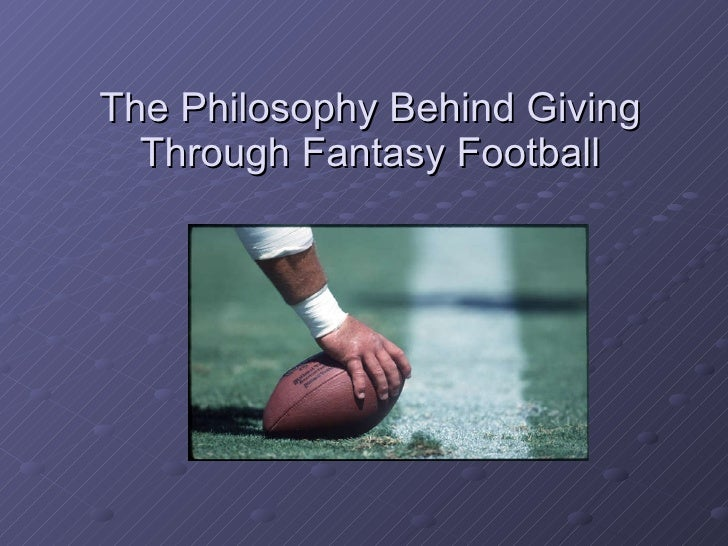 The philosophy behind giving through fantasy football