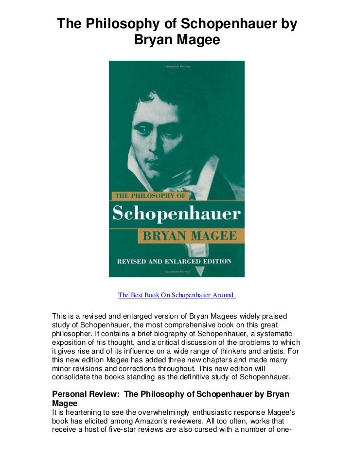 schopenhauers understanding of the will Schopenhauer's world: the system of the world as will and presentation i a : t a el mundo como voluntad y representación i a.