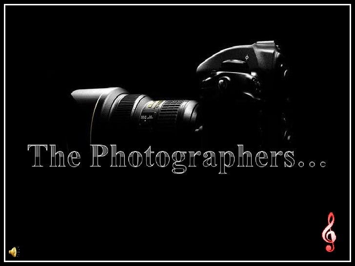 The Photographers…<br />
