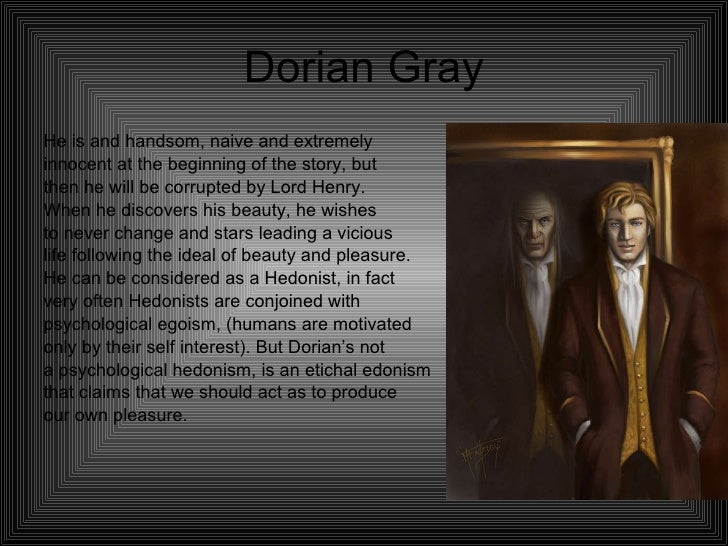 The Picture of Dorian Gray HELP?
