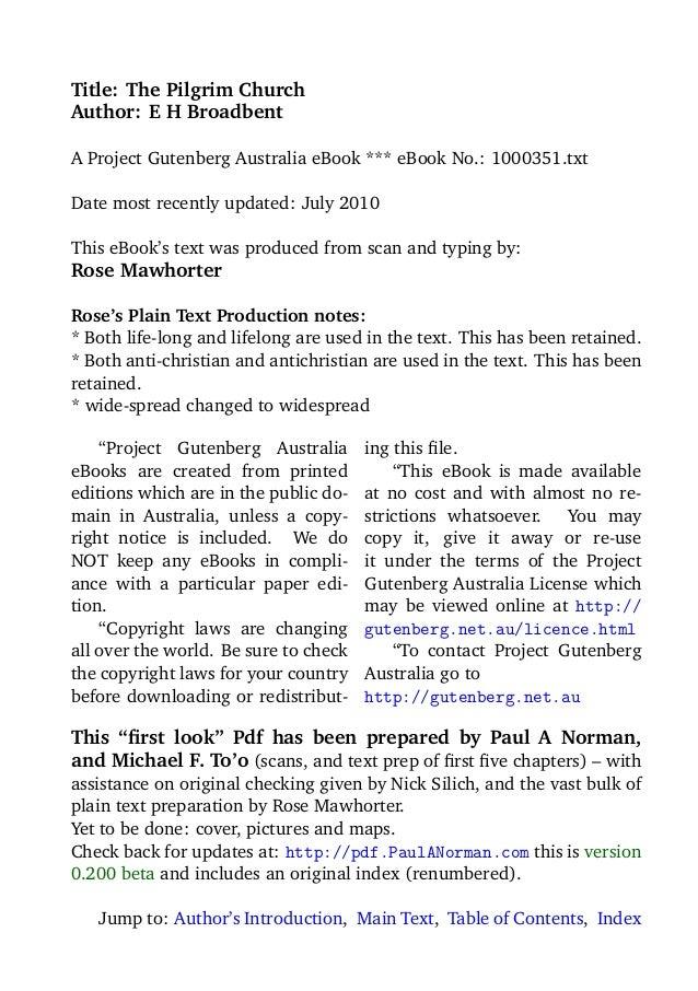 Title: The Pilgrim ChurchAuthor: E H BroadbentA Project Gutenberg Australia eBook *** eBook No.: 1000351.txtDate most rece...