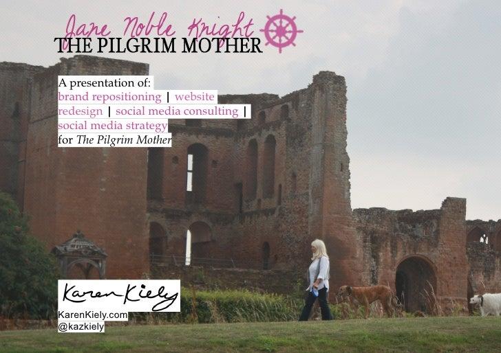 Social Media Case Study - The Pilgrim Mother