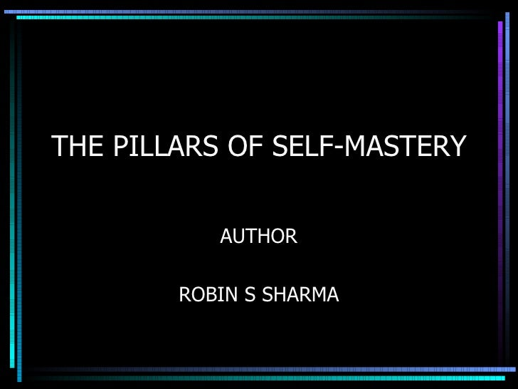 The Pillars Of Self Mastery-Robin sharma