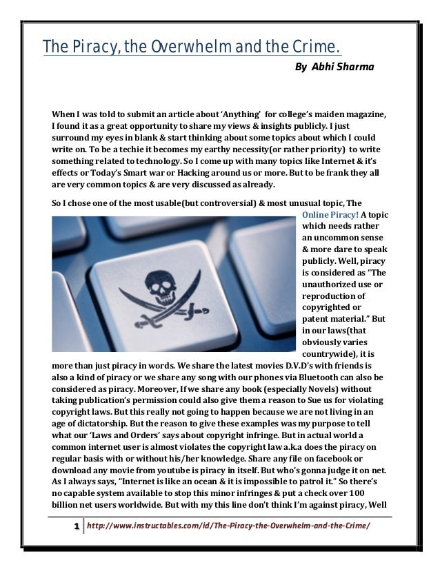 The Piracy, the Overwhelm and the Crime.