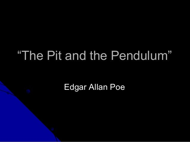 The pit and_the_pendulum