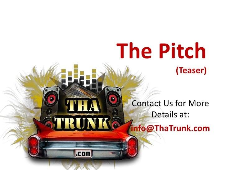 ThaTrunk.com Pitch Teaser