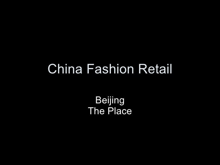 China Fashion Retail Beijing The Place